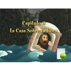 Capítulo 3 - La Casa Sobre La Roca