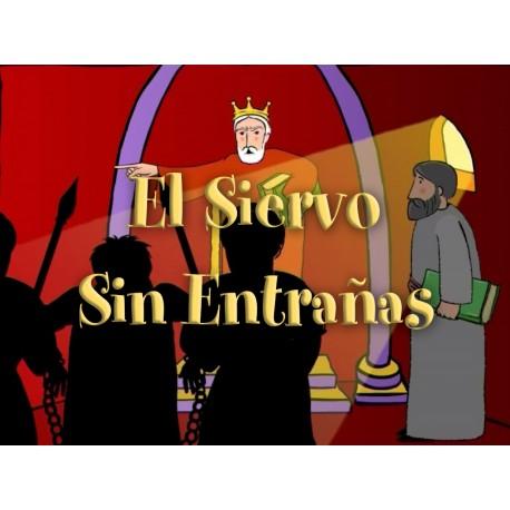 Capítulo 7 - El siervo sin entrañas